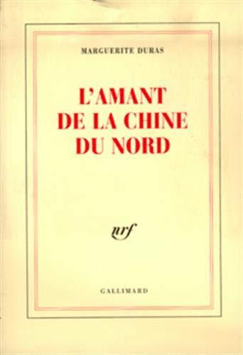 9782070723799: L'Amant de la Chine Du Nord (French Edition)