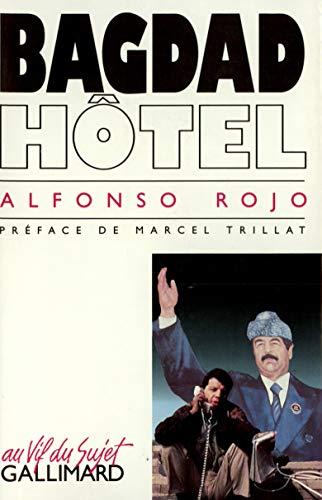 Bagdad hôtel (French Edition): Alfonso Rojo