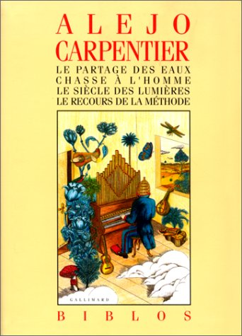 Le partage des eaux: Alejo Carpentier
