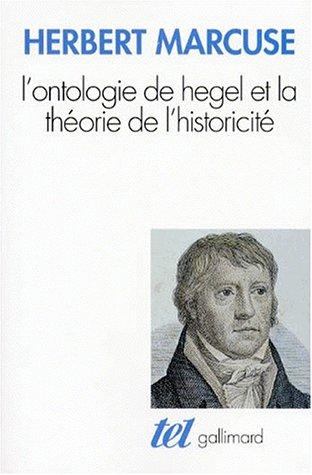 L'Ontologie de Hegel et la théorie de: Herbert Marcuse