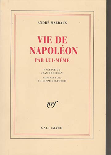 9782070724734: Vie de Napoléon par lui-même (Blanche)