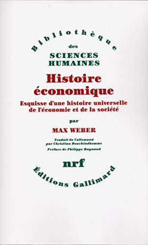 Histoire économique. Esquisse d'une histoire universelle de l'économie et ...