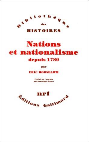 9782070724956: Nations et nationalisme depuis 1780