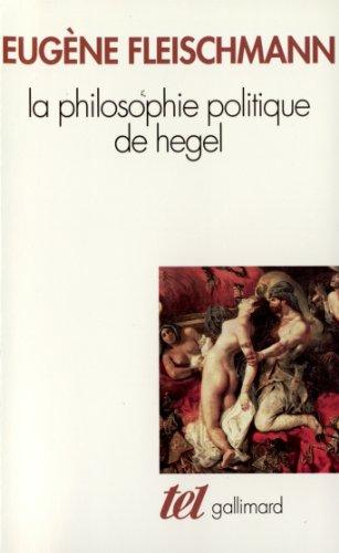 9782070725007: La philosophie politique de hegel(sous forme d'un commentaire d (French Edition)