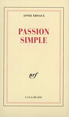 9782070725045: Passion simple (Blanche)