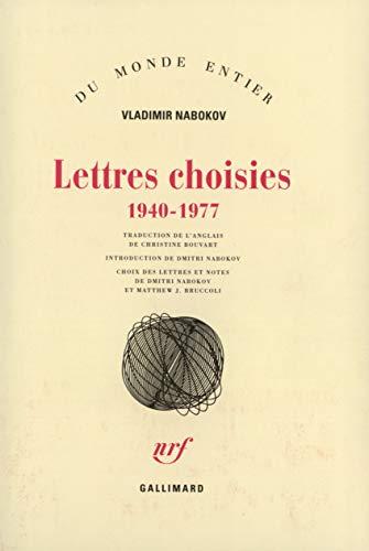 Lettres choisies((1940-1977)) (French Edition): Vladimir Nabokov