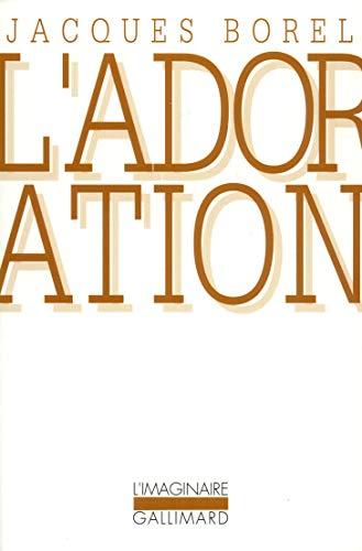9782070725496: L'Adoration