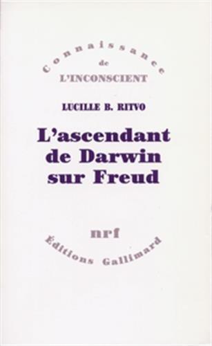 L'Ascendant de Darwin sur Freud (French Edition): l. Ritvo