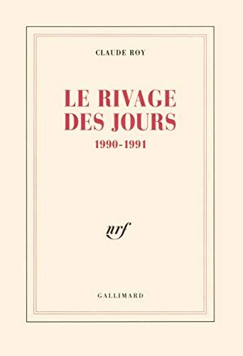 9782070726462: Le Rivage des jours: (1990-1991)