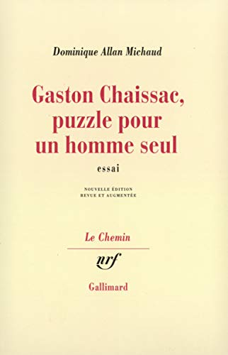 Gaston Chaissac: Puzzle pour un homme seul (Le chemin) (French Edition): Allan Michaud, Dominique