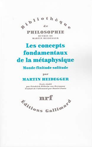 9782070727087: Les concepts fondamentaux de la métaphysique: Monde - finitude - solitude