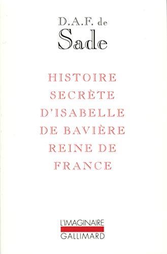 9782070727179: Histoire secrète d'Isabelle de Bavière, reine de France