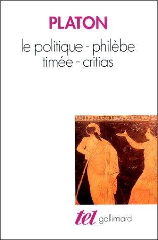 9782070727377: Le politique. Philèbe. Timée. Critias (Tel)