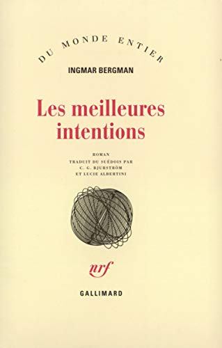 Les Meilleures Intentions: Ingmar Berbman
