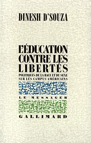 L'éducation contre les libertés: D'Souza, Dinesh