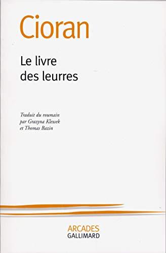 9782070728015: Le livre des leurres (Collection Arcades) (French Edition)