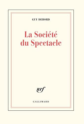 9782070728039: La Societe Du Spectacle (French Edition)