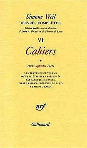 9782070728114: OEuvres compl�tes (Tome 6 Volume 1)-Cahiers (1933 - Septembre 1941))