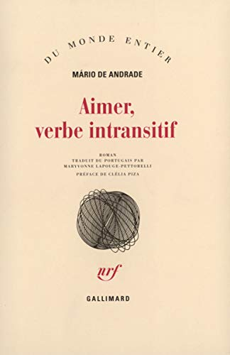 Aimer, verbe intransitif [Paperback] [Mar 03, 1995]: Mário de Andrade
