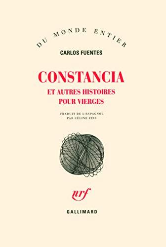 Constancia et autres histoires pour vierges (French Edition)