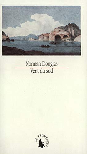 Vent du sud: Douglas, Norman