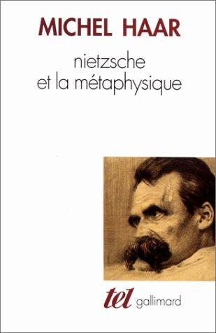 Nietzsche et la mà taphysique [Mass Market: Haar,Michel