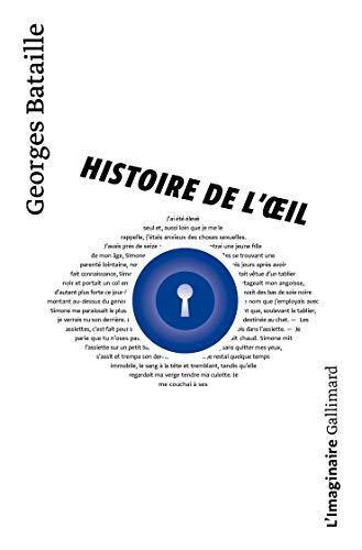 9782070728503: Histoire De l'Oeil (French Edition)