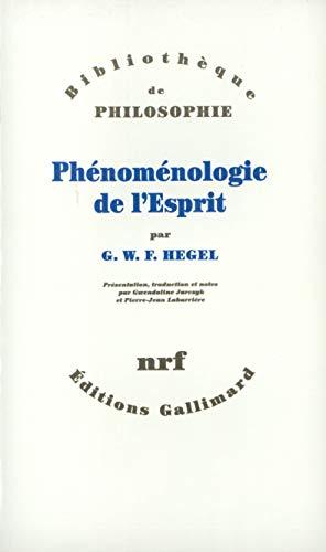 Phénoménologie de l'esprit.: Hegel, Georg Wilhelm