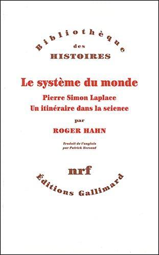 Le système du monde (French Edition): Roger Hahn