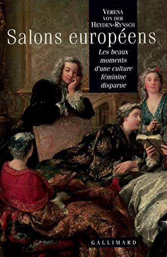 9782070729609: Salons européens: Les beaux moments d'une culture féminine disparue