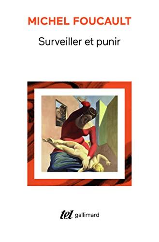 9782070729685: Surveiller et punir: Naissance de la prison