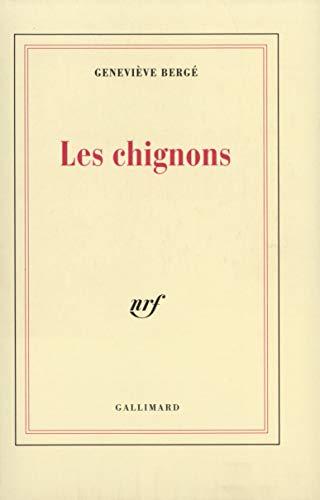 9782070729760: Les Chignons