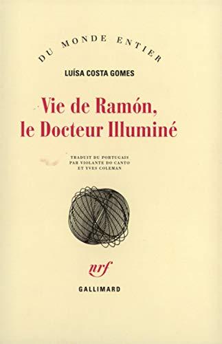 Vie de Ramón, le docteur illuminé: Costa Gomes l
