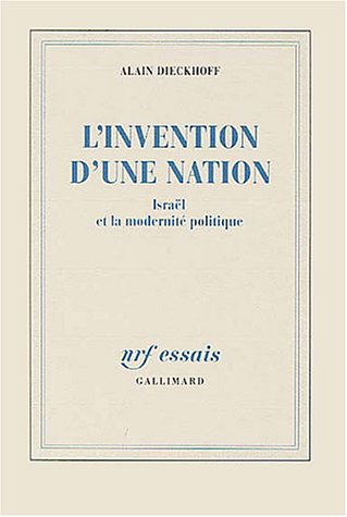 9782070730124: L'Invention d'une nation: Israël et la modernité politique