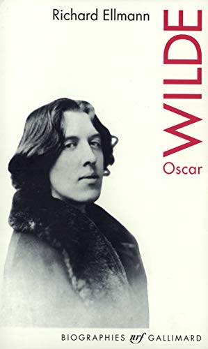 OSCAR WILDE: ELLMANN RICHARD