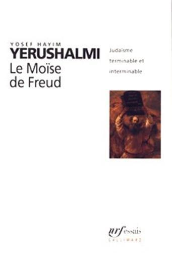 YERUSHALMI,LE MOISE DE FREUD.: Hayim, Yosef.