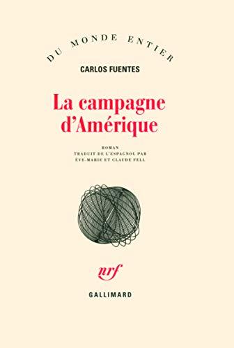 La campagne d'amerique (French Edition): CARLOS FUENTES