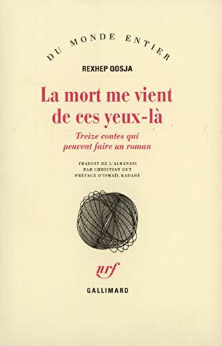 La Mort me vient de ces yeux-là (French Edition): Rexhep Qosja