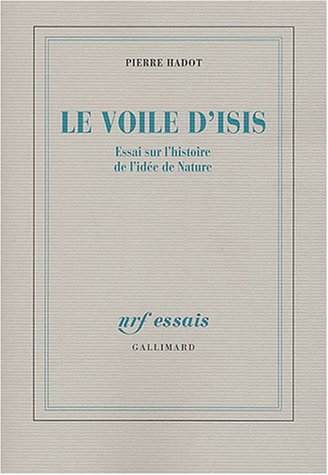Le voile d'Isis (French Edition): Pierre Hadot