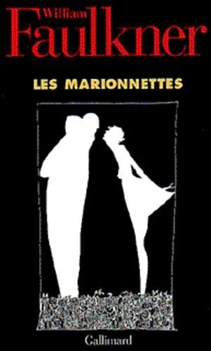 Les Marionnettes (Hors série Littérature) (French Edition): Faulkner, William