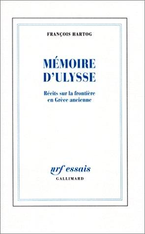 9782070730995: Mémoire d'Ulysse: Récits sur la frontière en Grèce ancienne