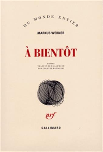 9782070731046: A bientot (French Edition)