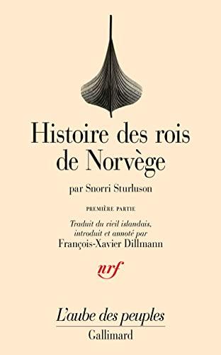 Histoire des rois de Norvège: Sturluson, Snorri