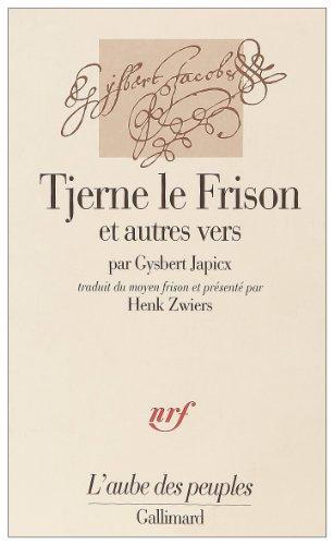 9782070732326: Tjerne le Frison: Et autres vers (L'aube des peuples) (French Edition)