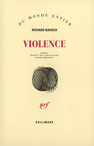 9782070732371: Violence (Du monde entier)