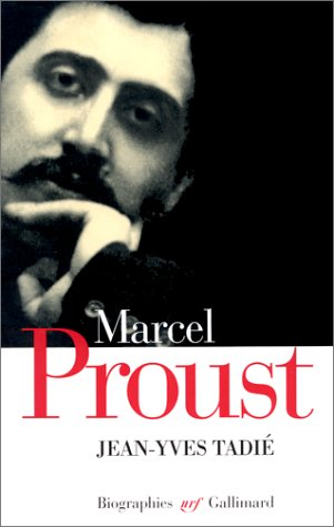 9782070732401: Marcel Proust: Biographie (N.R.F. biographies) (French Edition)
