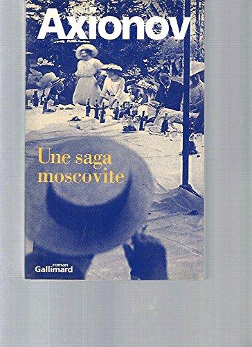 9782070732579: Une saga moscovite