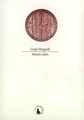 Itin?raire indien: Manganelli, Giorgio
