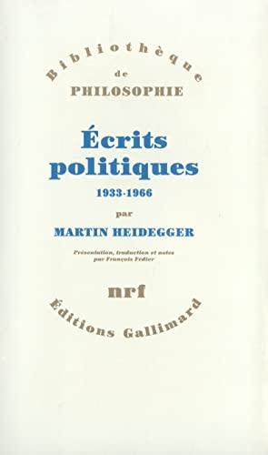 Ecrits politiques, 1933-1966 (2070732770) by Martin Heidegger; François Fédier