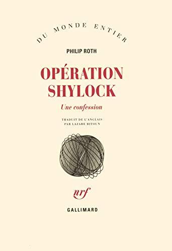 Opération Shylock : Une confession: Roth, Philip; Bitoun, Lazare